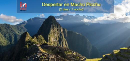 Despertar en Machu Picchu