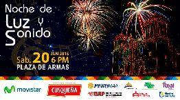 Noche de Luz y Sonido - Festejos del Cusco