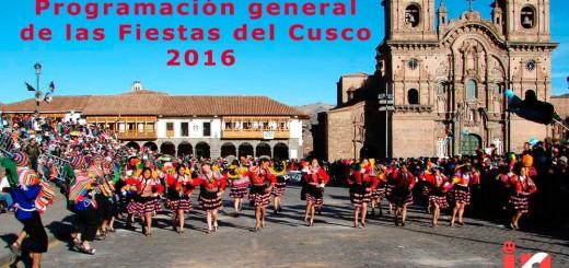 Programación general de las Fiestas del Cusco 2016